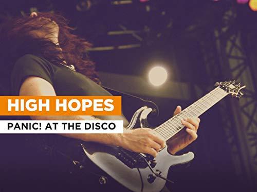High Hopes im Stil von Panic! At the Disco