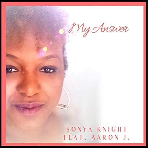 Sonya Knight feat. Aaron J.