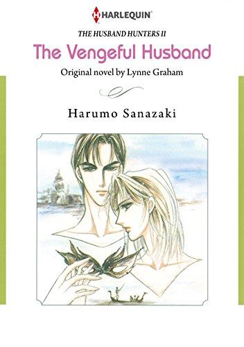 The Vengeful Husband: Harlequin comics (The Husband Hunters Book 2) (English Edition)