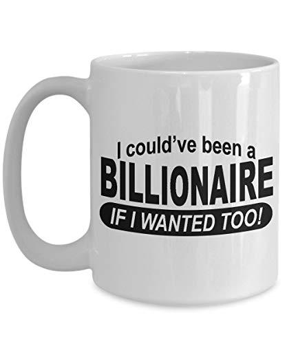 N\A La Mejor Taza de té de café de cerámica, multimillonario, pude Haber Estado, Blanco, 11 oz, 100% ecológico y ecológico, Regalo Ideal para Todas Las Ocasiones.