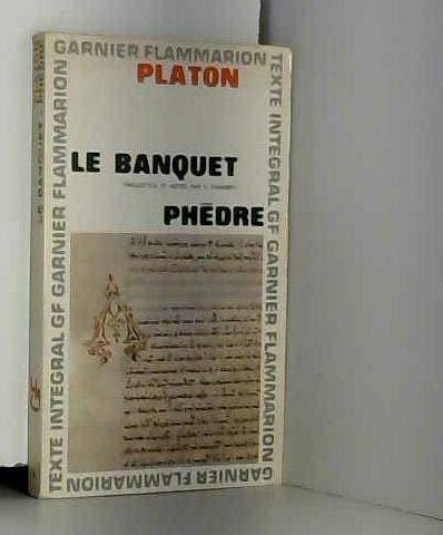 LE BANQUET; PHEDRE