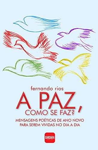 A PAZ, COMO SE FAZ?: Mensagens poéticas de ano novo para serem...