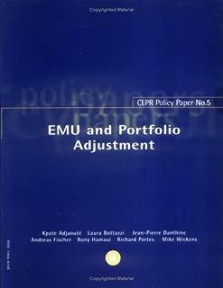 EMU Portfolio Adjustment: Policy Paper 5
