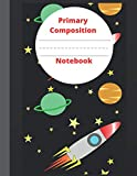 SPACE PRIMARY COMPOSITION NOTEBOOK: Primary Story Journal | Grades K-2 School Exercise Book |Story Picture Space With Dotted Midline Dinosaur Primary ... Jurassic Period | Draw and Write for Kids