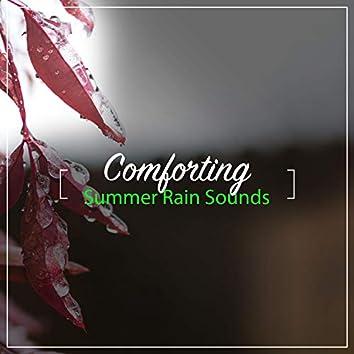 #15 Comforting Summer Rain Sounds