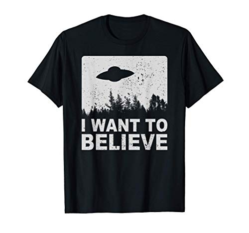 I Want To Believe T-Shirt I Aliens UFO Area 51 Roswell T-Shirt