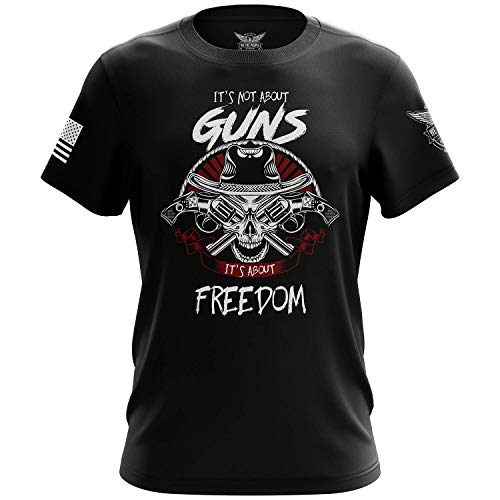 We The People Holsters - It's Not About Guns - It's About Freedom - 2nd Amendment Shirt - Short Sleeve T Shirt - Gun Enthusiast Shirt - American Flag Patriotic Shirt - Black - XL