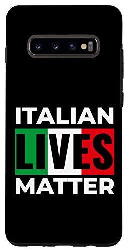 Galaxy S10+ Italian Lives Matter Funny ILM Italia Quote Italia Case