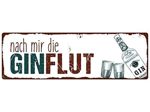 Interluxe Metallschild Blech NACH Mir DIE GINFLUT Lustig Spruch Gin Geschenk Alkohol