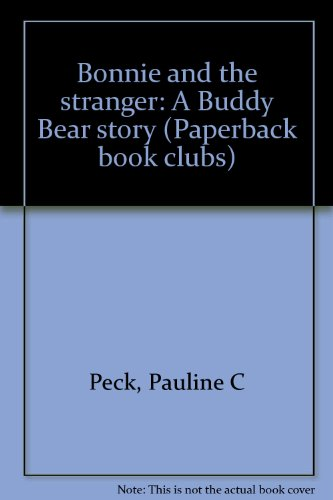 Bonnie and the stranger: A Buddy Bear story (Paper