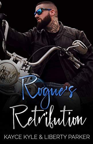 Rogue's Retribution: Twisted Iron MC (English Edition)