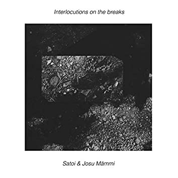 Interlocutions On The Breaks