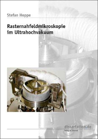 Rasternahfeldmikroskopie im Ultrahochvakuum (Dissertation Classic)