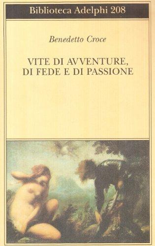 Vite di avventure di fede e di passione