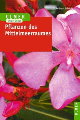 Farbatlas Mediterrane Pflanzen