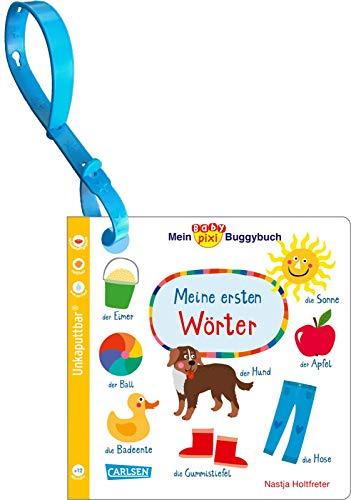 Baby Pixi (unkaputtbar) 98: Mein Baby-Pixi-Buggybuch: Meine ersten Wörter (98)