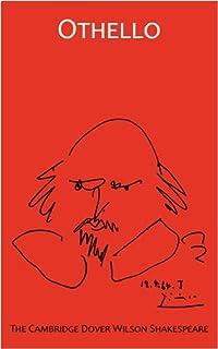Othello: The Cambridge Dover Wilson Shakespeare