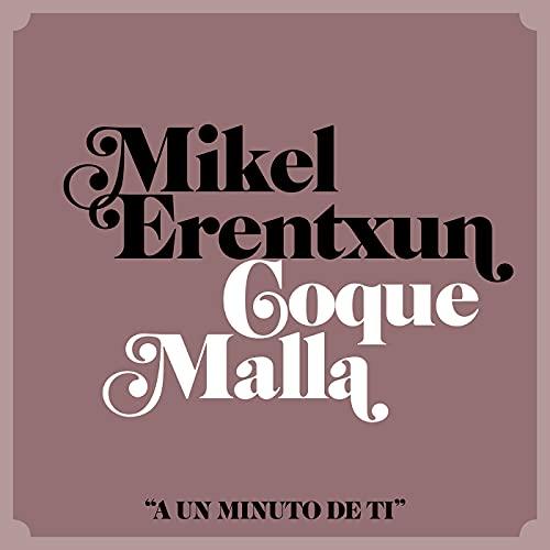 A un minuto de ti (feat. Coque Malla)