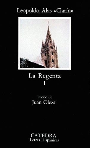 La Regenta, I [Lingua spagnola]: Vol. 1