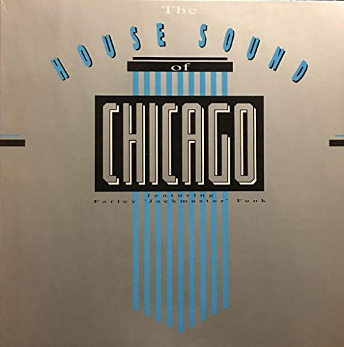 The House Sound of Chicago featuring Farley Jackmaster Flasch - Vinyl