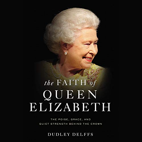 The Faith of Queen Elizabeth cover art