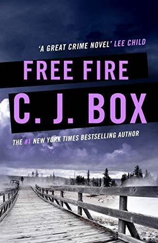 Free Fire (Joe Pickett series Book 7) (English Edition)