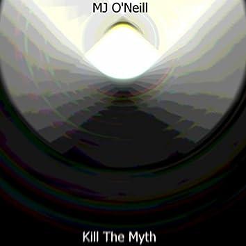 Kill The Myth
