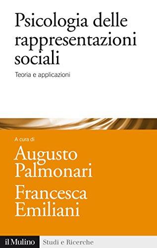 Psicologia delle rappresentazioni sociali: Teoria e applicazioni (Studi e ricerche Vol. 681)