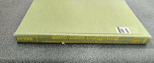 Download Zero-Base Budgeting: A Practical Management Tool for Evaluating Expenses (Wiley Series on Systems and Controls for Financial Management) 047170234X