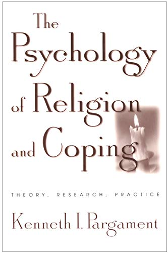 Compare Textbook Prices for The Psychology of Religion and Coping: Theory, Research, Practice Revised ed. Edition ISBN 9781572306646 by Pargament, Kenneth I.