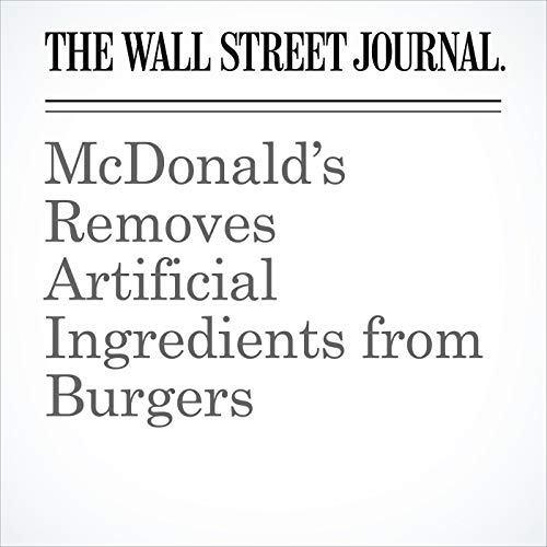 McDonald's Removes Artificial Ingredients from Burgers copertina