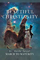 March to Maturity: Beautiful Christianity