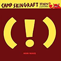 Camp Skin Graft: Now Wave Co