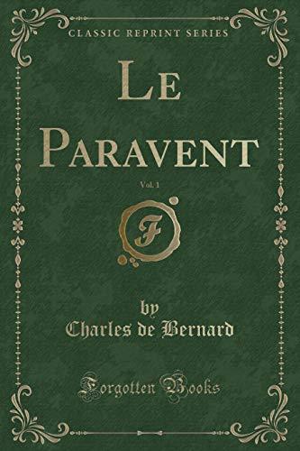 Le Paravent, Vol. 1 (Classic Reprint)