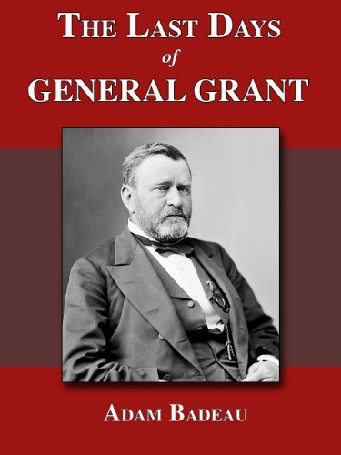 The Last Days of General Grant (English Edition)