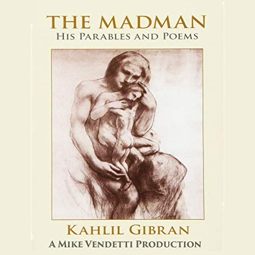 The Madman: His Parables and Poems cover art