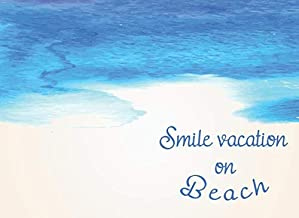 Smile vacation on beach: Guest book for vacation home for travelers write the feeling-Airbnb (Guest book for vacation beach home)