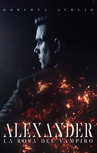 Alexander: La Rosa del Vampiro