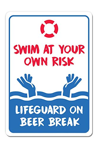Monifith Metallschild mit Poolregeln, Swim at Your Own Risk, Life Guard on Beer Break Swimming Pool, 20,3 x 30,5 cm