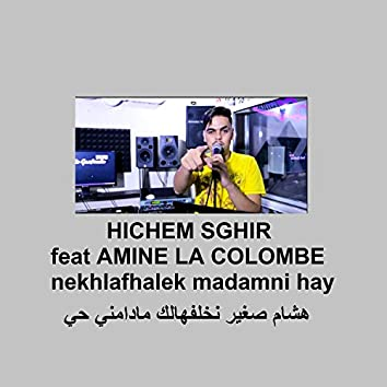 Nekhlafhalek Madamni Hay