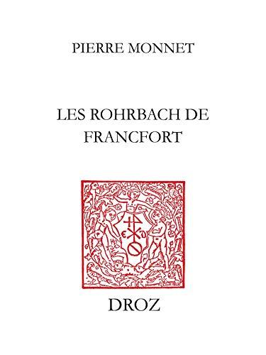 Les Rohrbach de Francfort: Pouvoirs, affaires et parenté à laube de la Renaissance allemande