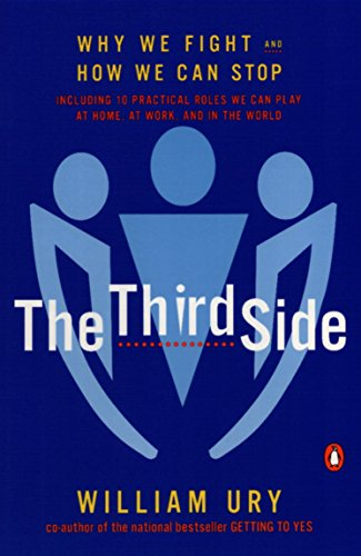 The Third Side: Why We Fight and How We Can Stop