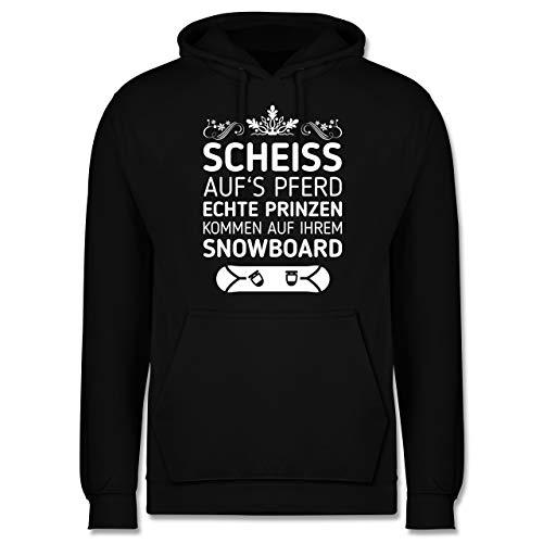Shirtracer Wintersport - Scheiß aufs Pferd echte Prinzen kommen auf ihrem Snowboard - M - Schwarz - JH001_Hoodie_Herren - JH001 - Herren Hoodie und Kapuzenpullover für Männer
