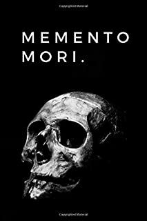 Memento Mori.: Journal for Stoics and Philosophy Students, Notebook, Journal, Diary (100 Pages, College Lined, 6 x 9)