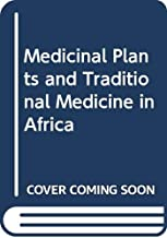 Best medicinal plants and traditional medicine in africa Reviews