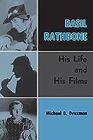 Basil Rathbone (hardback): His Life and His Films