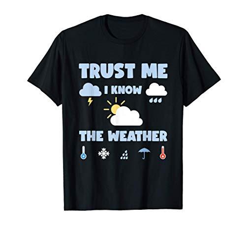 Wetter Wolken Regen Meteorologe Spruch Wettervorhersage T-Shirt