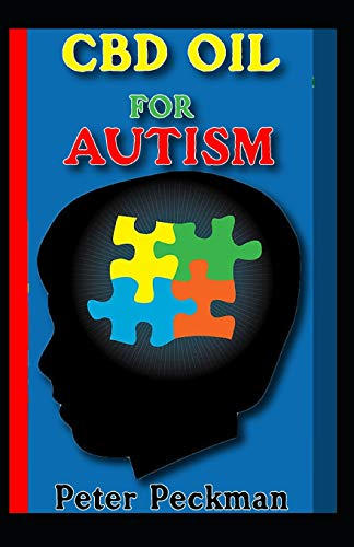 CBD oil for Autism: All you need to know...