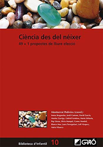 Ciencia en la primera infancia. 49 + 1 propuestas de libre elección: 048 (Biblioteca Infantil (español))