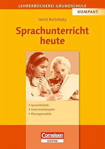 Sprachunterricht heute by Horst Bartnitzky(1905-06-28)